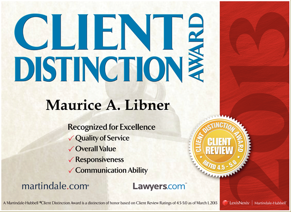2013 Client Distinction Award, awarded by Martindale-Hubbell, based on Client Review Ratings of 4.5 - 5.0.